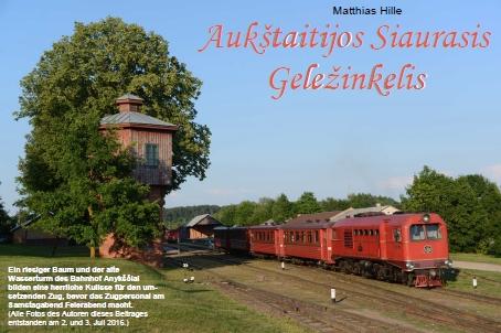 Eine liebenswerte Schmalspurbahn in Litauen - Heft 2/2018 Fern-Express